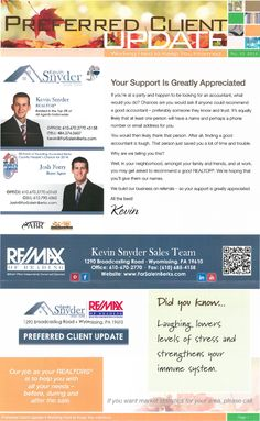 October Preferred Client Update In your neighborhood, amongst family & friends, and at work, you may get asked to recommend a good REALTOR. We're hoping that you'll give them our names!  We build our business on referrals - so your support is greatly appreciated!  DID YOU KNOW...Laughing lowers levels of stress and strengthens your immune system?!