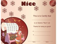 A printable Christmas certificate from Santa certifying that the recipient is on his nice list. Free to download and print