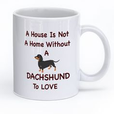 Are Dachshunds Your Passion? Then This Is The Mug For You! High Quality Printed 11 oz Ceramic Mug Dishwasher and Microwave Safe! Design Printed On Both Front and Back Of Your Mug Durable and Versatile