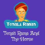 Tenali Raman and the Horse - #TenaliRaman #storiesforkids. For more interesting #TenaliRamanStories, visit: http://mocomi.com/fun/stories/tenali-raman/