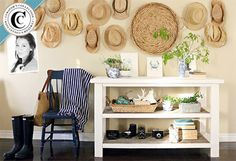 Hang a wall of straw beach or garden hats on the wall so you can remember to grap one before going in the sun. Be great by a back door! Craftberry Bush