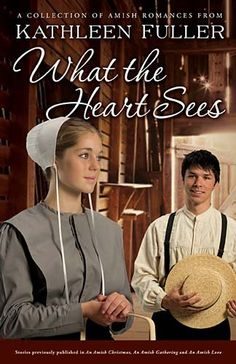 Bestseller Books Online What the Heart Sees: A Collection of Amish Romances Kathleen Fuller $8.91  - http://www.ebooknetworking.net/books_detail-1595549196.html