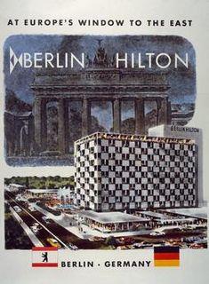 Berlin Hilton in der Budapesterstrasse Plakat 1960er Berlin, Hilton Hotels, Akg, Bed And Breakfast, Austria, Big Ben, Louvre, Germany, Europe