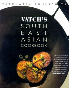 Vatchs Southeast Asian Cookbook by Vatcharin Bhumichitr 20000519 *** See this great product.Note:It is affiliate link to Amazon.