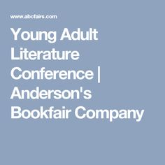 Young Adult Literature Conference | Anderson's Bookfair Company