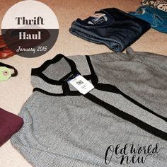 Thrift Haul January 2015 | Old World New