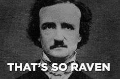 What's Edgar Allan Poe's favorite TV show? Click to see them all.