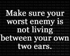 Your Worst Enemy