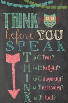Think before you speak...
