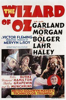 The Wizard of Oz. Judy Garland, Frank Morgan, Ray Bolger, Bert Lahr, Jack Haley, Billie Burke, Margaret Hamilton. Directed by Victor Fleming. 1939