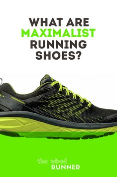 What Are Maximalist Running Shoes? Best Running Shoes, Best Running Sneakers