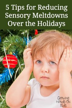 5 tips from moms who have been there on reducing sensory meltdowns over the holidays.