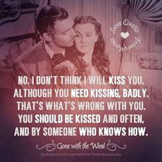 "Clark Gable as Rhett Butler and Vivien Leigh as Scarlett O'Hara, ""Gone With the Wind"" Great Quotes, Quotes To Live By, Inspirational Quotes, Random Quotes, Awesome Quotes, The Words, Wind Quote, Love Amor, Clark Gable"