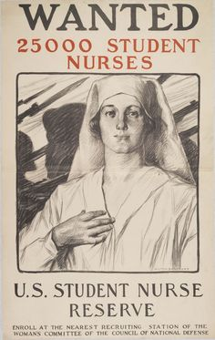"https://flic.kr/p/jDnPT1 | Wanted/25000 Student Nurses/U.S. Student Nurse Reserve | World War I-era poster depicts woman in foreground wearing white nurse uniform. Woman raises right hand to her heart. Shadowy figures in background carry guns with bayonets. Poster urges viewers to ""enroll at the nearest recruiting station of the Womans Committee of the Council of National Defense."" Published by New York: John H. Eggers Co., artist:  Milton Bancroft, ca. 1917- ca. 1919.  Accession N..."