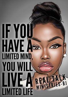 Be careful of the limits u create! Black Girl Quotes, Black Women Quotes, Faith Quotes, True Quotes, Bible Quotes, Qoutes, Diva Quotes, Black Love Art, Black Girl Art