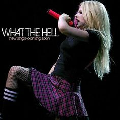 What The Hell Avril Lavigne | what the hell avril lavigne you say that i m messing with your head ...
