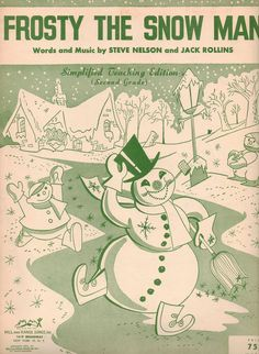 ♫Frosty, the Snowman ♫. I own this same sheet music.  It was my Mom's.