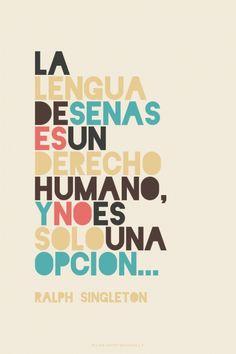 La lengua de señas es un derecho humano, y no es solo una opcion... - Ralph Singleton   Hugo made this with Spoken.ly