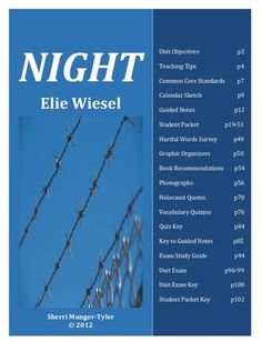 """A 5-week unit on """"Night"""" by Elie Wiesel, including learning objectives, teaching tips, Common Core State Standards, a student packet, graphic organizers, activities, vocabulary quizzes, and unit exam. All answer keys are included in this 113-page product. $24.00"""