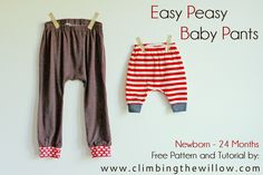Climbing the Willow: free pattern & tutorial - easy peasy baby pants