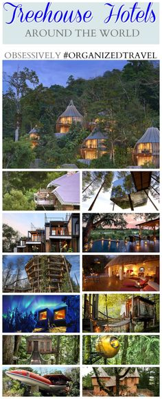 Learn about the top treehouse hotels around the world that you can stay at for a unique and once in a lifetime and adventurous treehouse vacation.