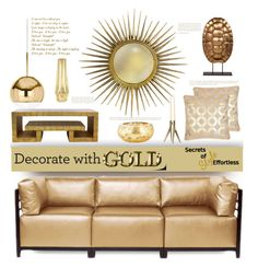 """""""Decorate With Gold"""" by fassionista ❤ liked on Polyvore featuring interior, interiors, interior design, home, home decor, interior decorating, Howard Elliott, Ballard Designs, Safavieh and Worlds Away"""