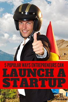 5 Popular Ways Entrepreneurs Can Launch A Startup #small #business #startup http://www.theelpodcast.com/5-popular-ways-entrepreneurs-can-launch-a-startup/