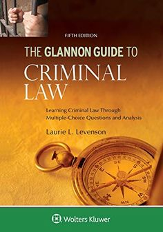 Epub Free Glannon Guide To Criminal Law Learning Criminal Law Through Multiple Choice Questions And Ana In 2020 With Images Choice Questions This Or That Questions Multiple Choice