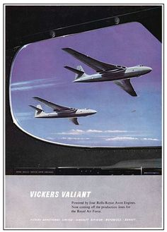 RAF Vickers Valiant ad The Valiant was quickly retired, due to stress & metal fatigue problems. Air Force Aircraft, Navy Aircraft, Military Jets, Military Aircraft, Vickers Valiant, V Force, Nuclear Force, Avro Vulcan, The Valiant