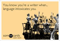 You know you're a writer when