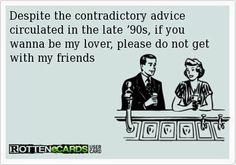 Despite the contradictory advice...