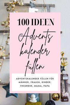 Egal, wen ihr beschenken wollt, in meinem Blogpost erhaltet ihr 100 großartige Tipps zum Befüllen eures Adventskalenders. Diy Inspiration, Letter Board, Lettering, Creative Gifts, Diy Presents, Don't Care, Decorating Ideas, Make Your Own, Drawing Letters
