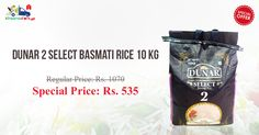 Save 50% on Dunar 2 Select Basmati Rice 10 Kg at Online Grocery Store - Kiraanastore.