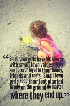 There is just something about being a small town girl and appreciating small town values . See these 20 reasons you know you're a small town girl. Big City Quotes, Small Town Quotes, Life Quotes Love, Girl Quotes, Quotes To Live By, Friend Quotes, Sassy Quotes, Funny Quotes, Quotes Quotes