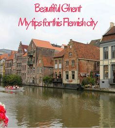 Lovely Ghent, a gem