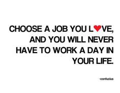 Love your job...