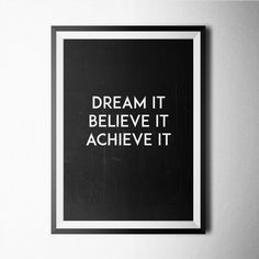 (238) Fancy - Dream-Believe-Achieve Print