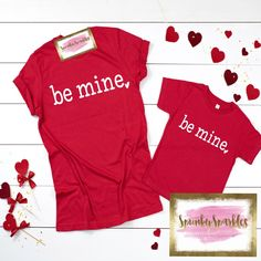470bdb53 Be Mine Shirt, Valentines Shirt, Valentines Shirt Toddler, Valentines Shirt  Youth, Mommy and Me Valentines Shirt Set, Kids Valentines,