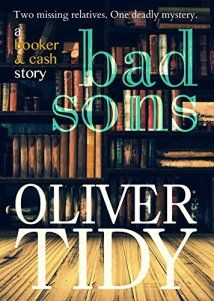 Bad Sons by Oliver Tidy Synopsis: Bad Sons: a deadly new mystery David Booker returns to Romney Marsh on the south coast of England for a holiday. He is expecting to spend time helping his aunt and… Best Mysteries, Cozy Mysteries, Book 1, This Book, Book Review Blogs, Happy Retirement, Chapter One, Mystery Thriller, Shopping