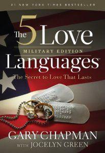 The 5 Love Language: Military Edition