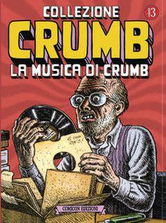 FONDAMENTALI n.11 - Collezione Crumb vol. 3 - La Musica di Crumb, COMICON EDIZIONI