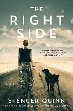 The right side by Spencer Quinn.