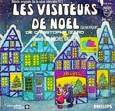 DISQUE LES VISITEURS DE NOEL ANNEES 80