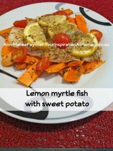 Lemon+myrtle+fish+with+sweet+potato