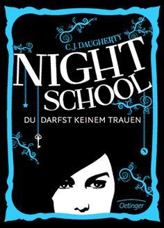 NIGHT SCHOOL. Du darfst keinem trauen - Daugherty (Jugendbuch ab 14 Jahren)