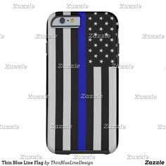 Thin Blue Line Flag Tough iPhone 6 Case Thin Blue Line Flag, Thin Blue Lines, Iphone 6 Cases, My Design, Things To Sell, Iphone 6 Skins