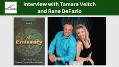 Interview with Tamara Veitch and Rene DeFazio, authors of The Emissary Authors, Writers, My Books, Interview, Movies, Movie Posters, Films, Film Poster, Sign Writer