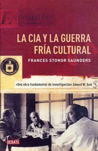 La cia y la guerra fria cultural - Frances Stonor Saunders