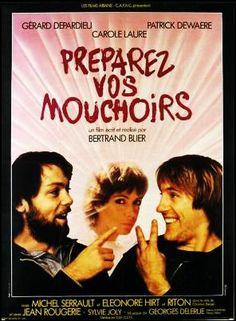 Preparez vos mouchoirs (1977, Bertrand Blier)
