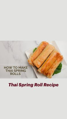 Thai Style, Asian Style, Thai Spring Rolls, Fancy Dishes, Thai Chicken, Cook At Home, Lunch Snacks, Rolls Recipe, Thai Recipes